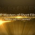 "HP Masters of Short Film ""Wake up in Cannes"" Awards Ceremony where Steve Waskul was the Master of Ceremonies during a live Waskul.TV Broadcast"